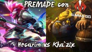 PREMADES con SUMMA GG (Equipo de DDH)! - Hecarim vs Gragas