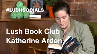 Lush Book Club | Katherine Arden, The Girl In The Tower