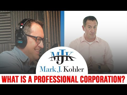 What is a Professional Corporation?