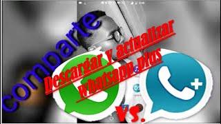 Descargar y Actualizar WhatsApp Plus 2018