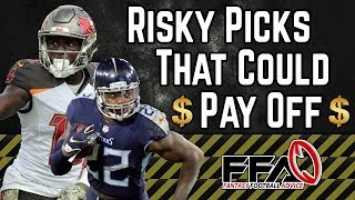Risky Players to Target or Avoid | 2019 Fantasy Football