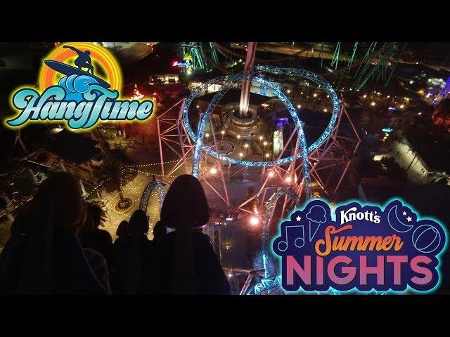 Riding HangTime at Knott's Berry Farm! [Night Version] | Knott's Summer Nights