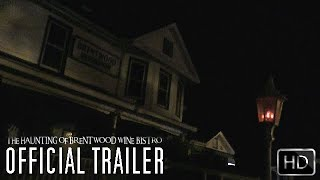 FANTÔME: The Haunting of Brentwood Wine Bistro (Official Trailer)