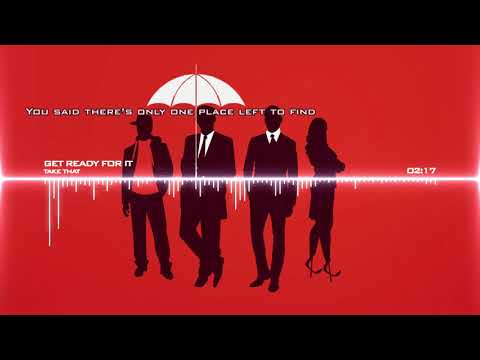 [Kingsman: The Secret Service] Take That - Get Ready For It (Full lyrics)