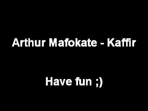 Arthur Mafokate - Kaffir
