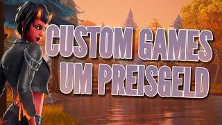 CUSTOM GAMES UM PREISGELD JEDER KANN MITMACHEN   Fortnite live deutsch