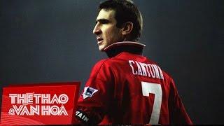 Khí phách Eric Cantona - Nhà vua của Manchester Utd   Chân dung huyền thoại