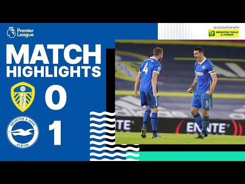 PL Highlights: Leeds United 0 Brighton & Hove Albion 1
