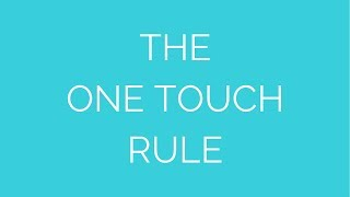 Streamlined Living 101: One touch rule Thumbnail
