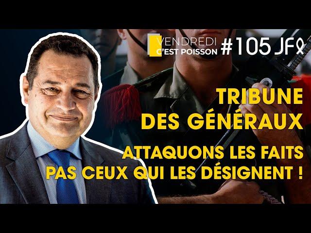 Tribune des généraux - Attaquons les faits pas ceux qui les désignent ! | VCP 105