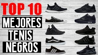 TOP 10 MEJORES TENIS NEGROS | JR Style For Men
