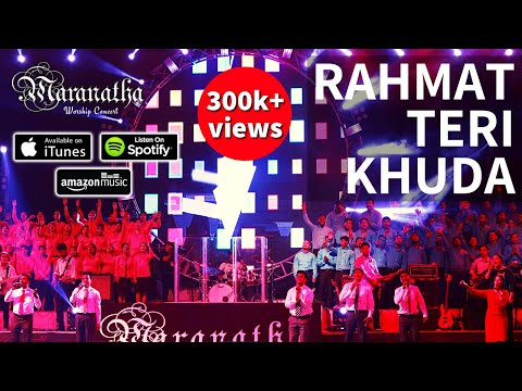 RAHMAT TERI KHUDA - Hindi Christian Praise Song about God's Grace from Maranatha Worship Concert