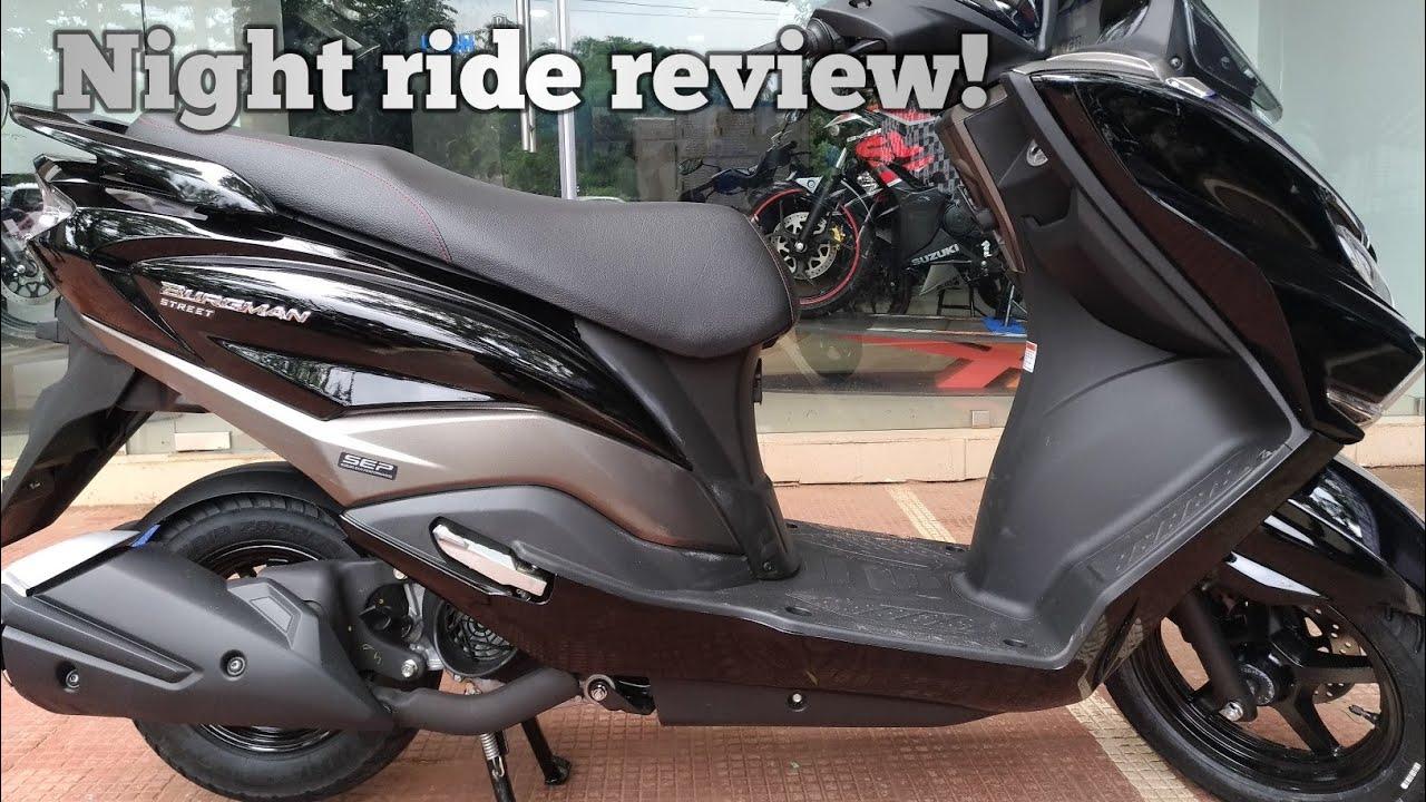 Suzuki Burgman Street 125 Night Ride Review Youtube