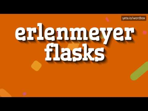 ERLENMEYER FLASKS - HOW TO PRONOUNCE IT!?