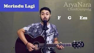 Chord Gampang (Merindu lagi - Yovie & Nuno) by Arya Nara (Tutorial Gitar) Untuk Pemula