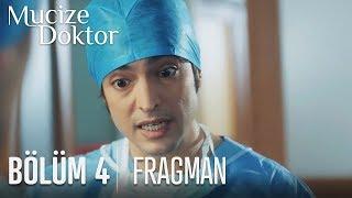 Mucize Doktor 4. Bölüm Fragmanı