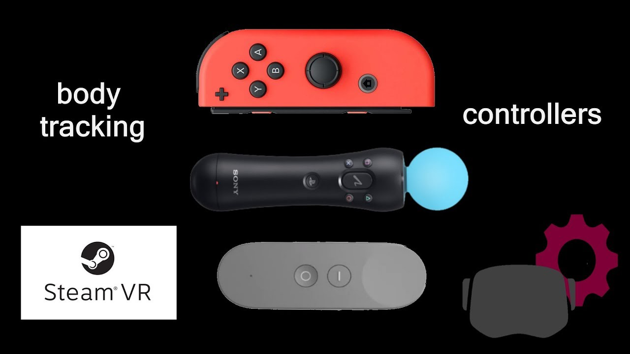 PS Move, Daydream, Joycon: instruction to connect and use as body trackers  and controllers