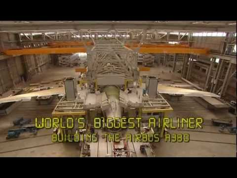 Airbus a380 construction and Documentary part 5