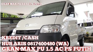 GRAN MAX PICK UP | DAIHATSU GRAN MAX PU 1.5 AC PS PUTIH 2018 - INDONESIA