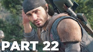 DAYS GONE Walkthrough Gameplay Part 22 - ADDY (PS4 Pro)