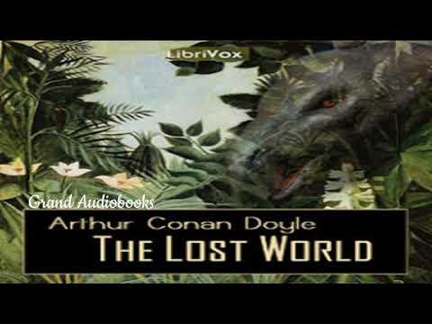 The Lost World  by Sir Arthur Conan Doyle  (Full Audiobook)  *Grand Audiobooks
