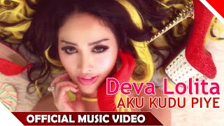 Deva Lolita - Aku Kudu Piye - Official Music Video - Nagaswara