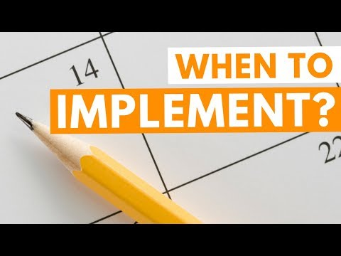 The Best Time to Implement Your New Idea