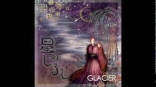 GLACIER - 星のしるし