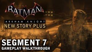 Batman - Arkham Knight - New Story Plus: Segment 7 (PS4)