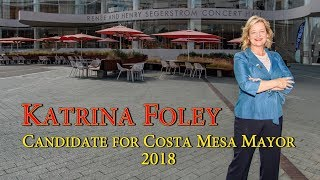 Katrina Foley – Candidate Costa Mesa Mayor 2018