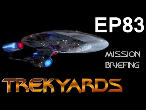 Trekyards EP83 - Ambassador Class