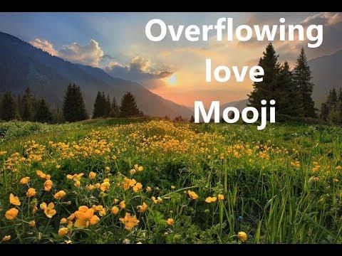 Mooji Guided Meditation Overflowing Love