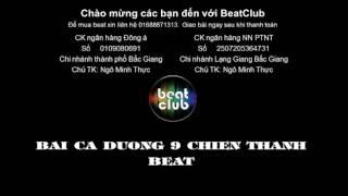 Bai ca duong 9 chien thang beat - Bai ca duong chin chien thang beat