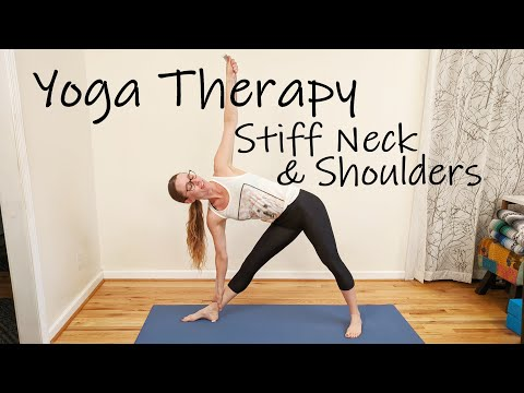 Yoga  Therapy for Stiff Neck and Shoulders