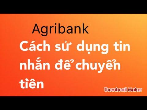 Agribank:  CHUYỂN TIỀN BẰNG TIN NHẮN