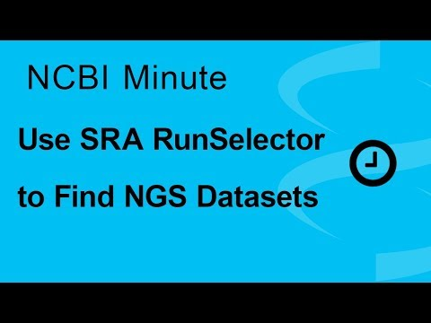 NCBI Minute: Using the SRA RunSelector to Find NGS Datasets