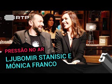 Pressão no Ar a Ljubomir Stanisic e Mónica Franco | 5 Para a Meia-Noite | RTP