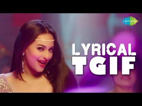 Lyrical: Thank God Its Friday   Himmatwala   Hindi Video Song   Feat. Sonakshi Sinha