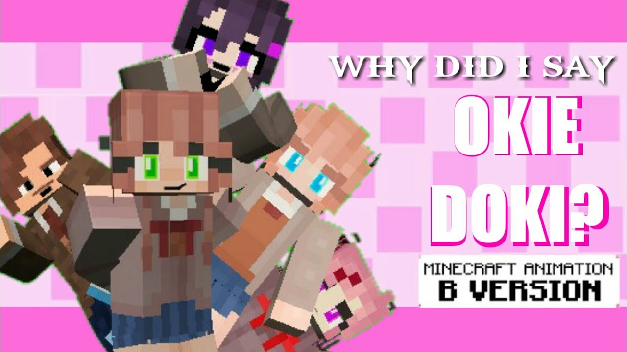 """Download Why Did I Say Okie Doki?"""" Minecraft DDLC Animated Music Video (Song By The Stupendium)"""