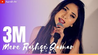 Mere Rashke Qamar | Female Version by Suprabha KV