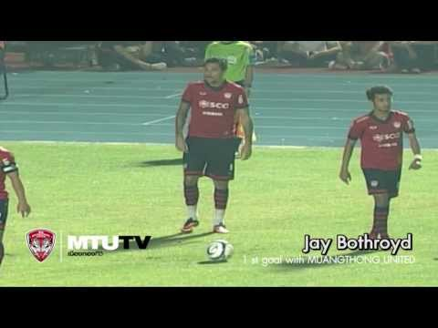 MTUTD.TV Jay Bothroyd 1st with Muangthong United