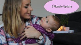 6 Monate Baby Update I LiLaLisi