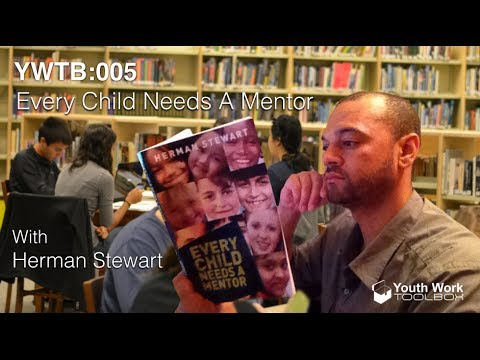 Youth Work ToolBox Podcast 005 - Interview with Herman Stewart - Tony Brown