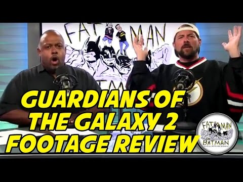 GUARDIANS OF THE GALAXY 2 FOOTAGE REVIEWED BY KEVIN SMITH - FAT MAN ON BATMAN 058