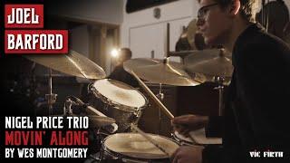 "Joel Barford | ""Movin' Along"" | Nigel Price Organ Trio"