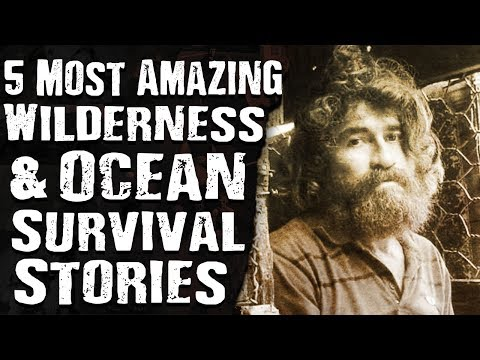5 Most AMAZING Wilderness & Ocean SURVIVAL STORIES