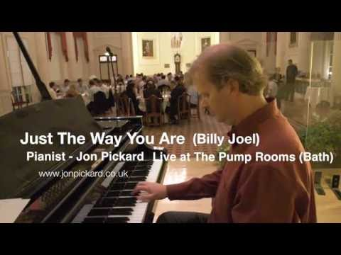 The Way You Are (Billy Joel), played by Jon Pickard