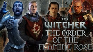 Witcher Guilds: The Order of The Flaming Rose - Witcher Lore - Witcher Mythology - Witcher 3 lore