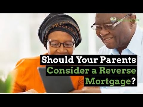 Should Your Parents Consider a Reverse Mortgage? | Ask a Lender