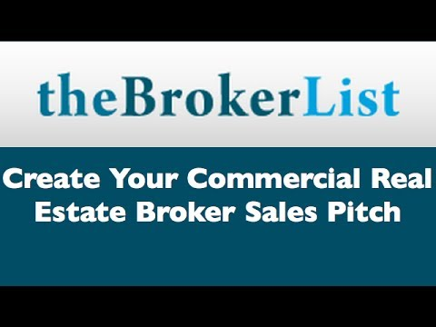 How To Create Your Commercial Real Estate Broker Sales Pitch